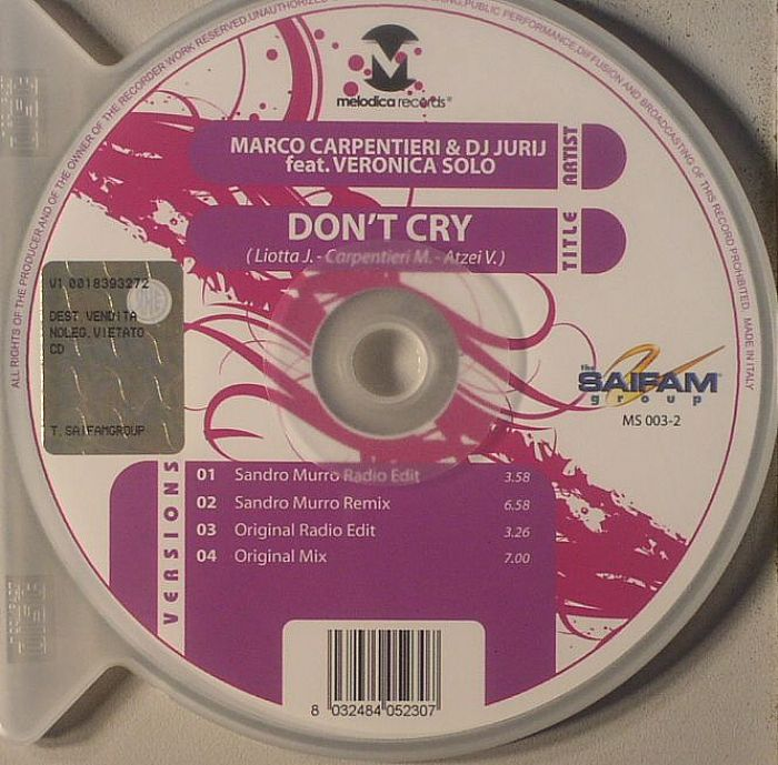 CARPENTIERI, Marco/DJ JUIRJ feat VERONICA SOLO - Don't Cry
