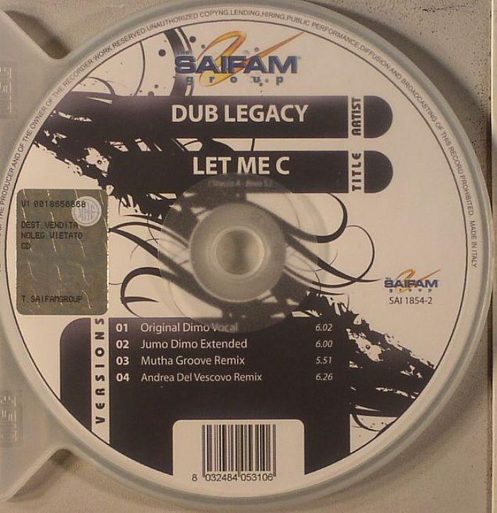 DUB LEGACY - Let Me C