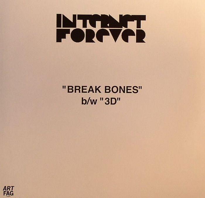 INTERNET FOREVER - Break Bones