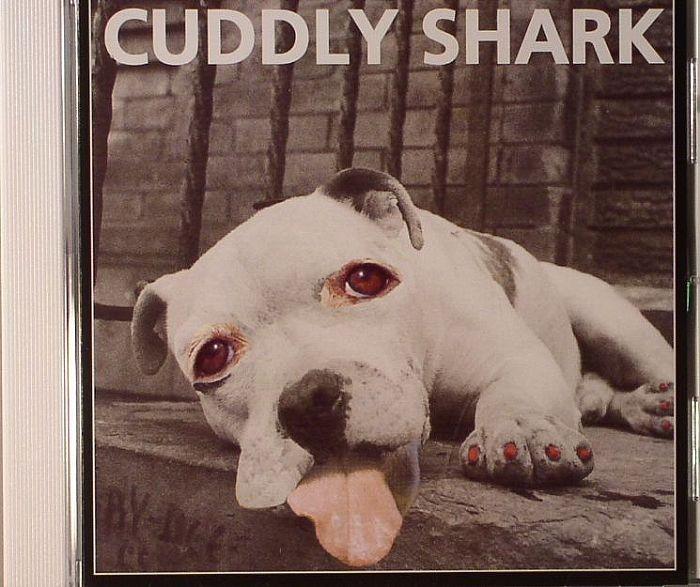 CUDDLY SHARK - Cuddly Shark