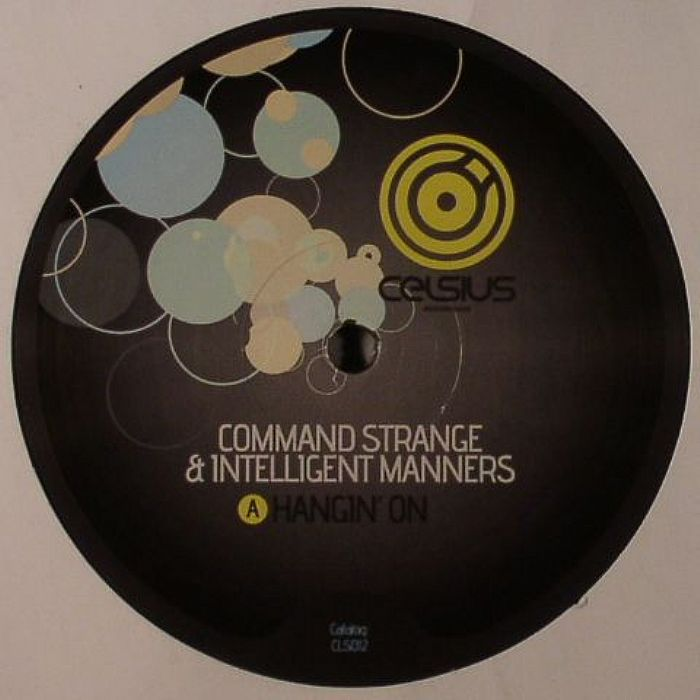 COMMAND STRANGE/INTELLIGENT MANNERS - Hangin On