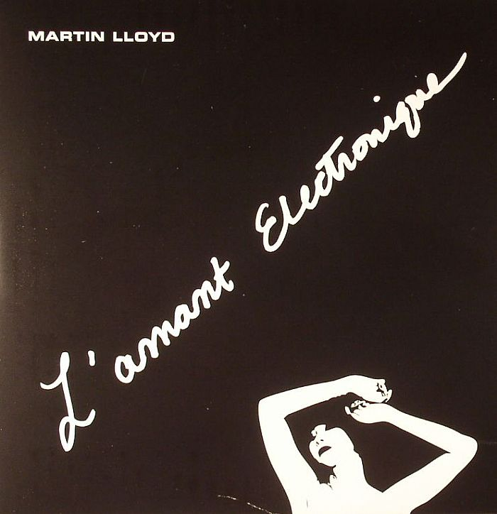LLOYD, Martin - L'Amant Electronique