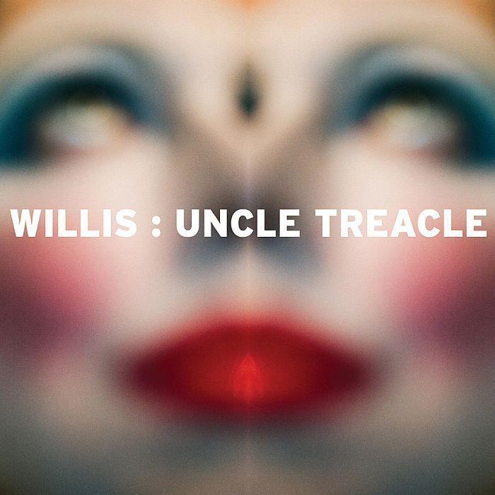 WILLIS - Uncle Treacle