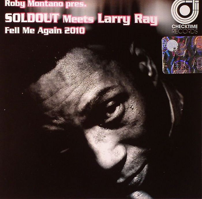 SOLDOUT meets LARRY RAY - Ruby Montano presents Feel Me Again 2010