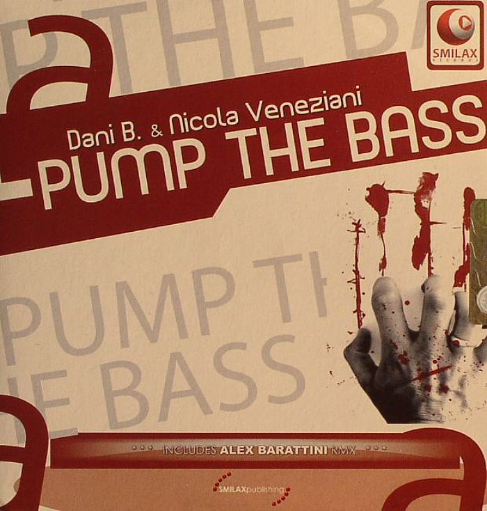 DANY B/VENEZIANI - Pump The Bass