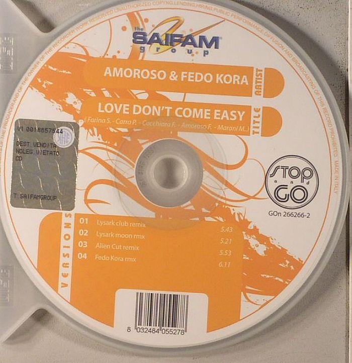 AMOROSO/FEDO KORA - Love Don't Come Easy