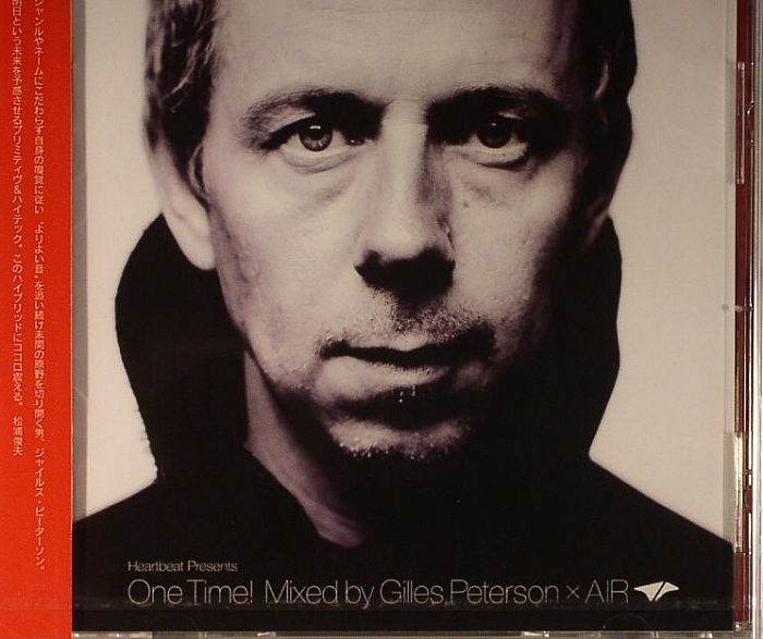 PETERSON, Gilles/VARIOUS - Heartbeat Presents One Time! Mixed By Gilles Peterson X Air