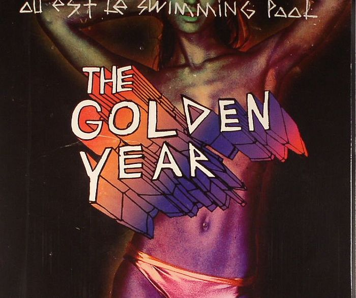 Ou Est Le Swimming Pool The Golden Year Vinyl At Juno Records