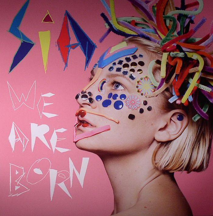 Sia We Are Born Vinyl At Juno Records