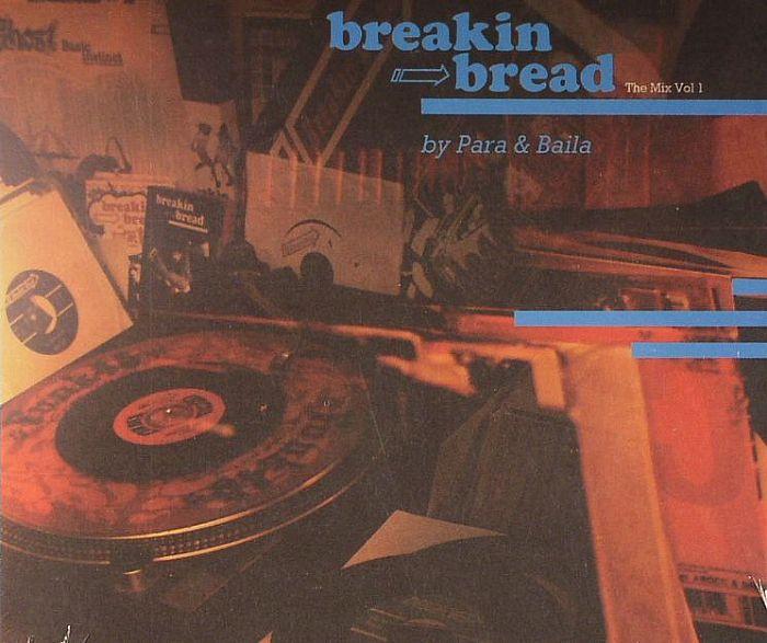 PARA & BAILA/VARIOUS - Breakin Bread: The Mix Vol 1