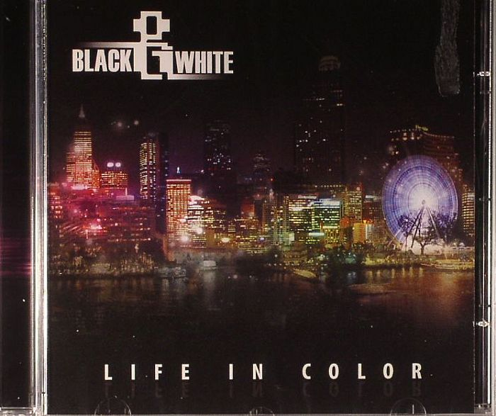 BLACK & WHITE - Life In Color