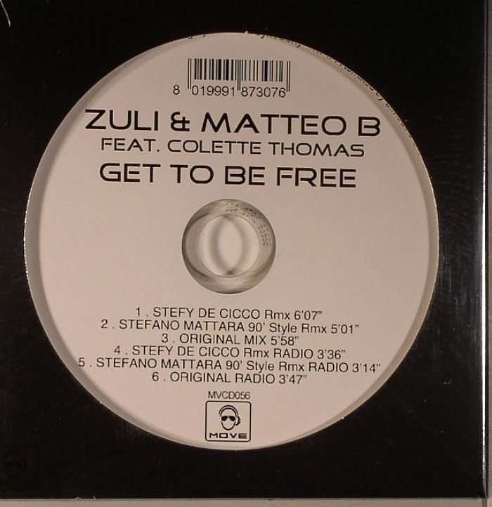 ZULI/MATTEO B feat COLETTE THOMAS - Get To Be Free