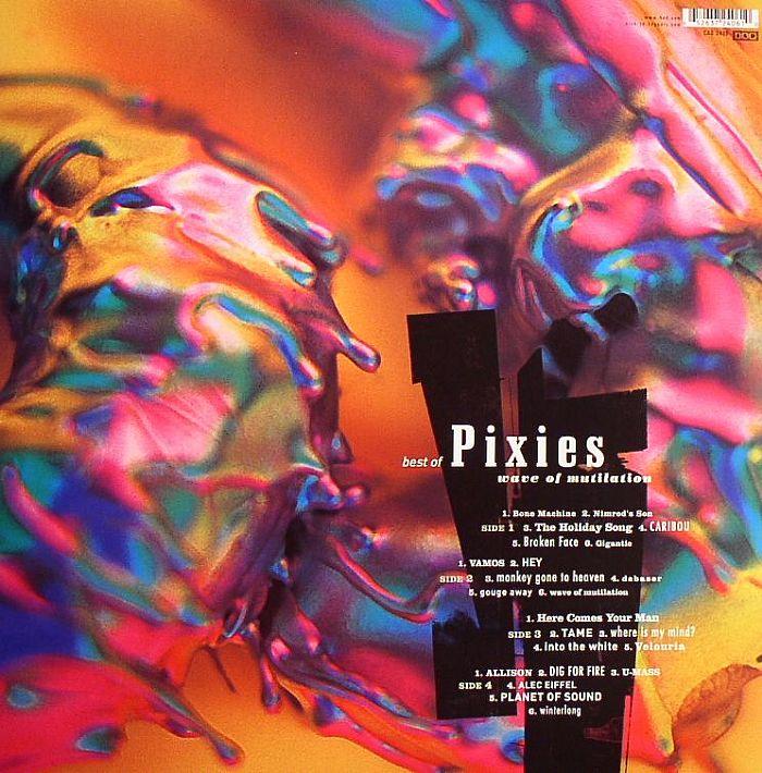 PIXIES - Best Of Pixies: Wave Of Mutilation