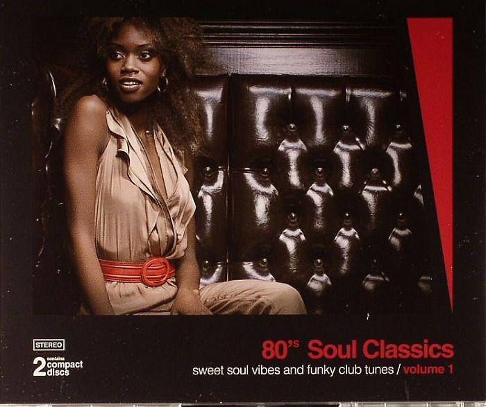 VARIOUS - 80's Soul Classics: Sweet Soul Vibes & Funk Club Tunes Volume 1