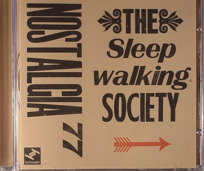NOSTALGIA 77 - The Sleepwalking Society