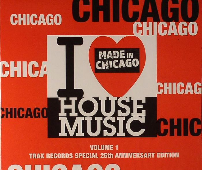 Various i love chicago house music volume 1 trax records for House music records