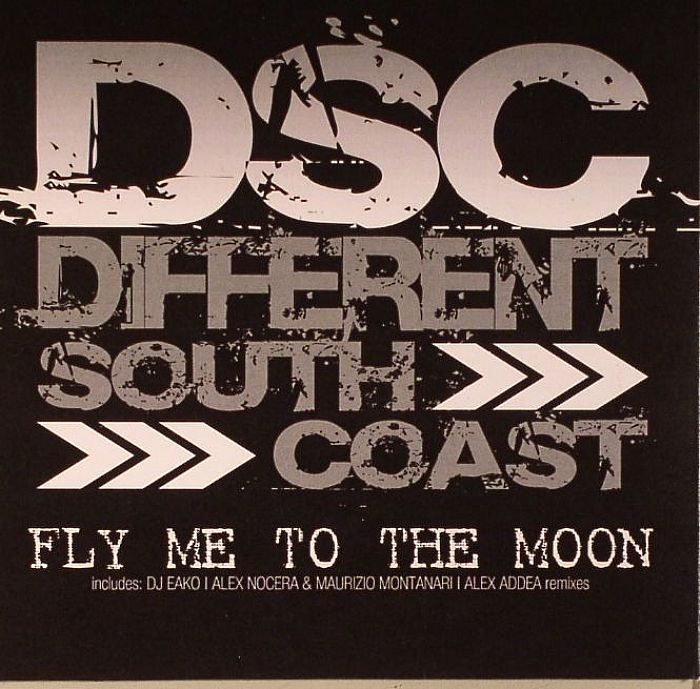 DIFFERENT SOUTH COAST - Fly Me To The Moon
