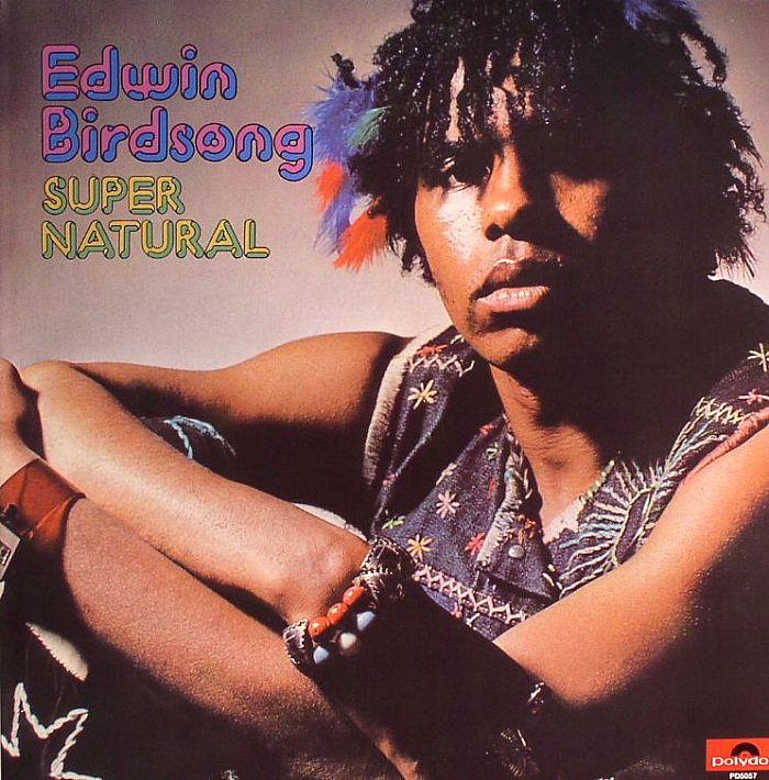 BIRDSONG, Edwin - Super Natural