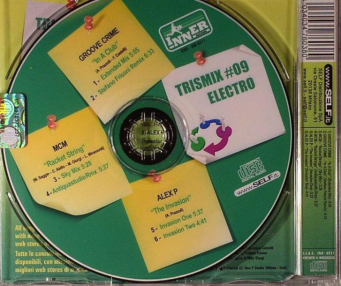 GROOVE CRIME/MCM/ALEX P - Trismix #09: Electro