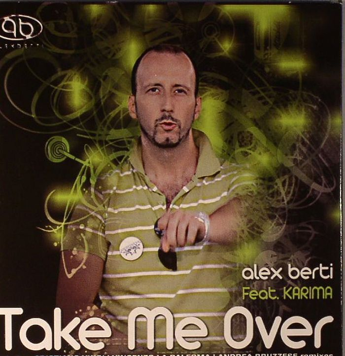 BERTI, Alex feat KARIMA - Take Me Over
