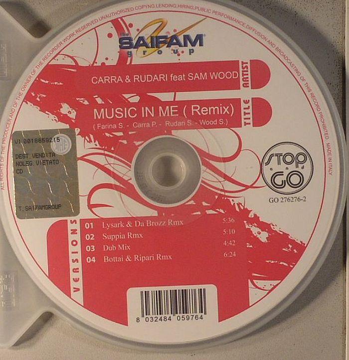 CARRA/RUDARI - Music In Me (remixes)