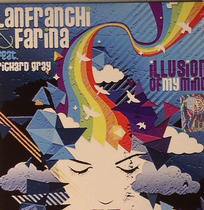 LANFRANCHI/FARINA feat RICHARD GRAY - Illusion Of My Mind