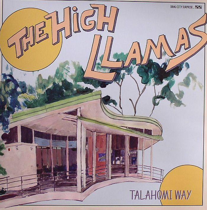 HIGH LLAMAS, The - Talahomi Way