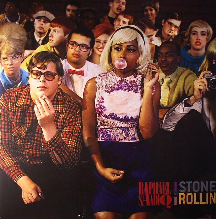 SAADIQ, Raphael - Stone Rollin'