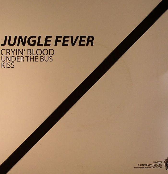 JUNGLE FEVER - Cryin' Blood