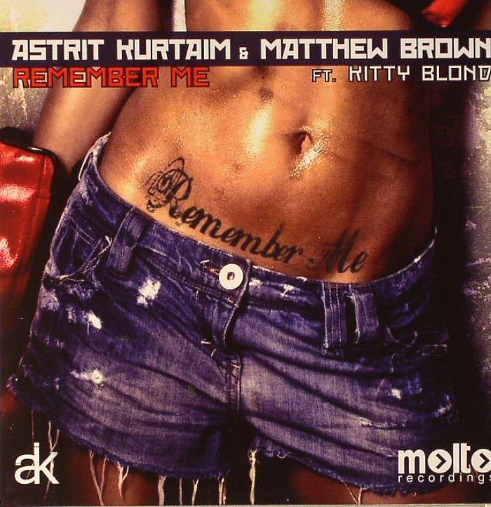 KURTAIM, Astrit/MATTHEW BROWN feat KITTY BLOND - Remember Me