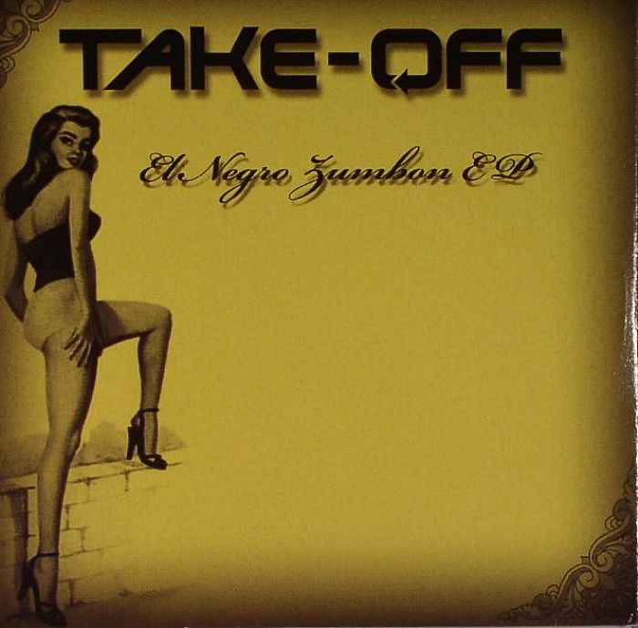 TAKE OFF - El Negro Zumbon EP