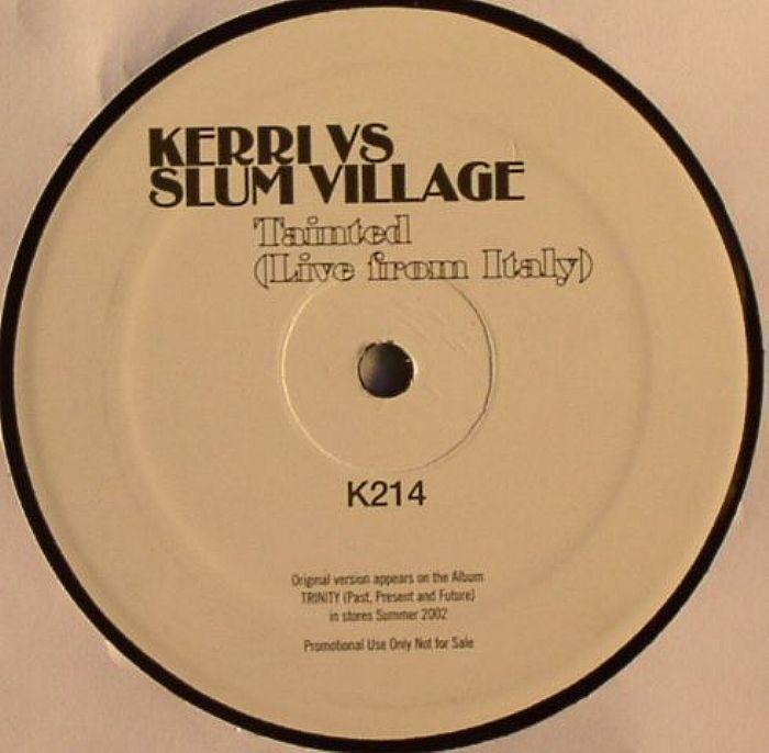 Kerri Chandler - Kerri vs. Slum Village - Tainted (Live From Italy) (Not On Label)