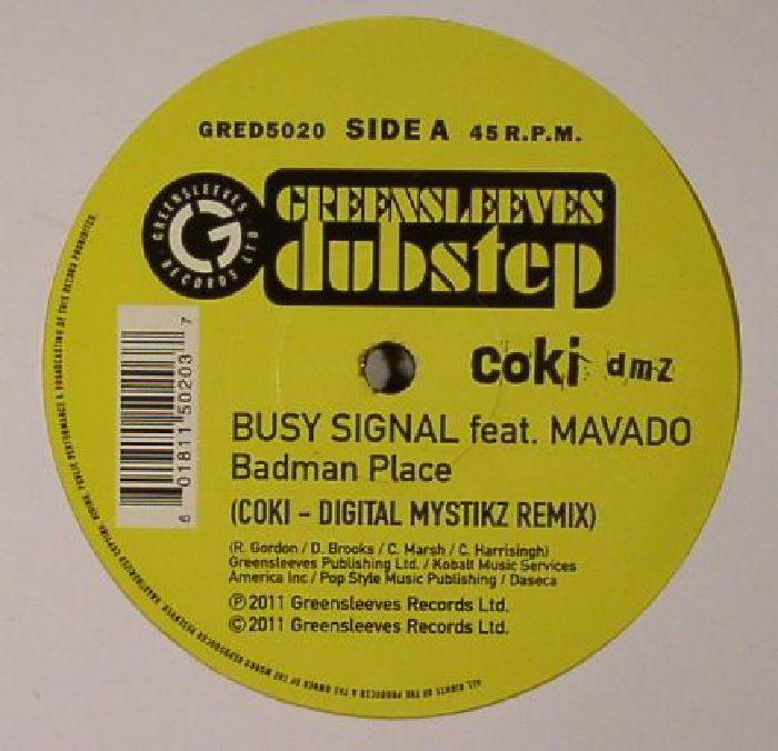 BUSY SIGNAL feat MAVADO - Badman Place (Coki Digital Mystikz remix)
