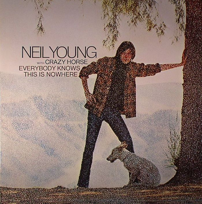 YOUNG, Neil with CRAZY HORSE - Everybody Knows This Is Nowhere