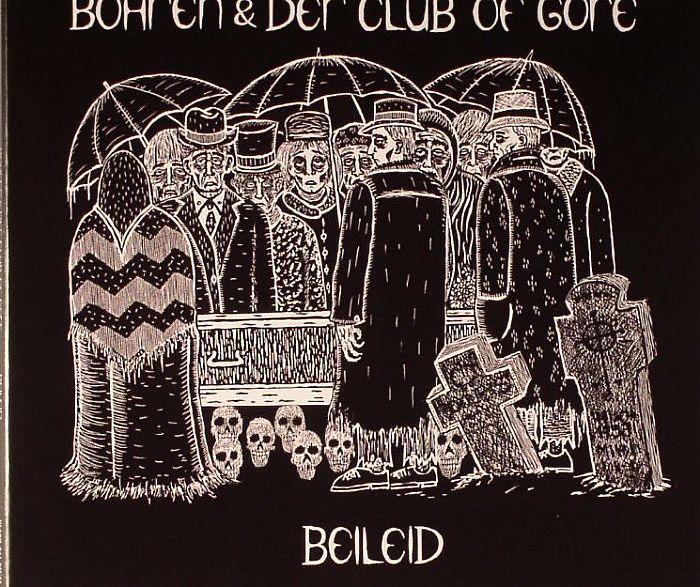 BOHREN & DER CLUB OF GORE - Beileid