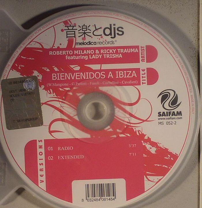 MILANO, Roberto/RICKY TRAUMA feat LADY TRISHA - Bienvenidos A Ibiza