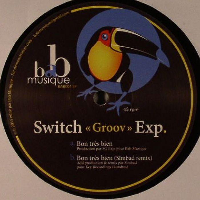 SWITCH GROOV EXP - Bon Tres Bien