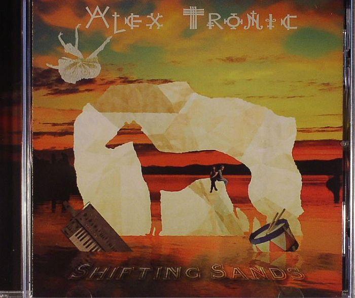 TRONIC, Alex - Shifting Sands