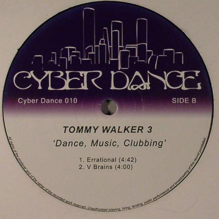 TOMMY WALKER 3 - Dance Music Clubbing
