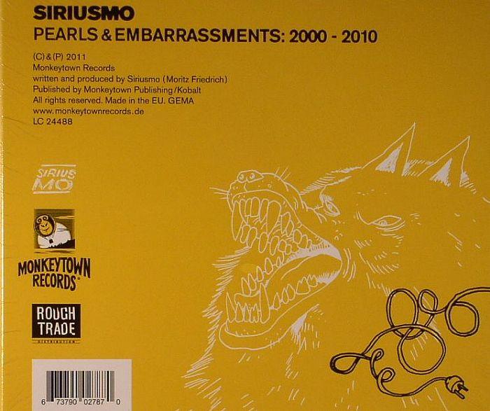 SIRIUSMO - Pearls & Embarassments: 2000-2010