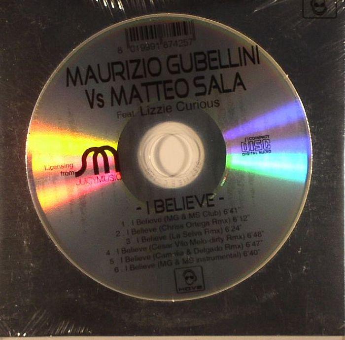 GUBELLINI, Maurizo vs MATTEO SALA feat LIZZIE CURIOUS - I Believe