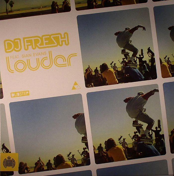 Louder Dj Fresh