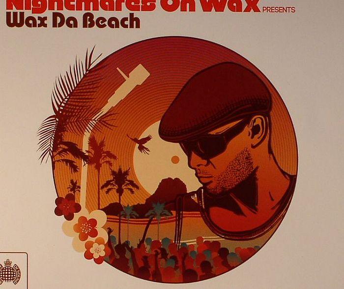 NIGHTMARES ON WAX/VARIOUS - Nightmares On Wax Presents Wax Da Beach