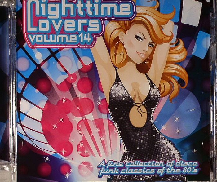 VARIOUS - Nighttime Lovers Volume 14: A Fine Collection Of Disco Funk Classics Of The 80s