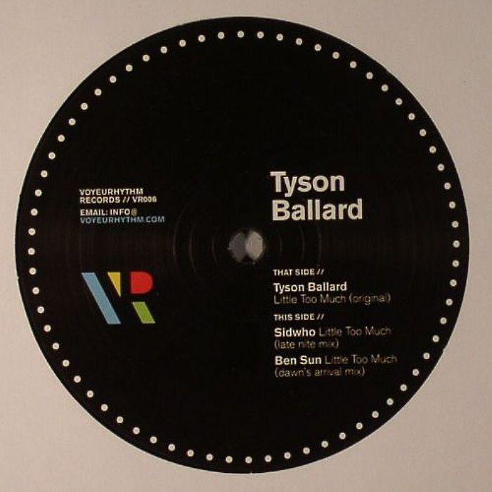 BALLARD, Tyson - Little Too Much