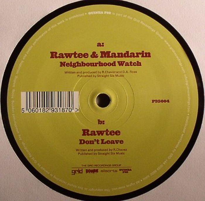 RAWTEE/MANDARIN - Neighbourhood Watch