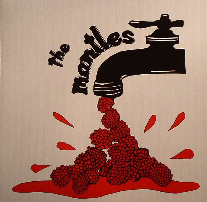 MANTLES, The - Raspberry Thighs