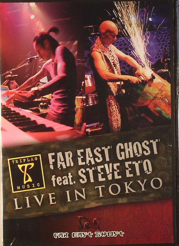 FAR EAST GHOST feat STEVE ETO - Live In Tokyo