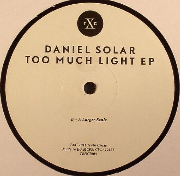 SOLAR, Daniel - Too Much Light EP