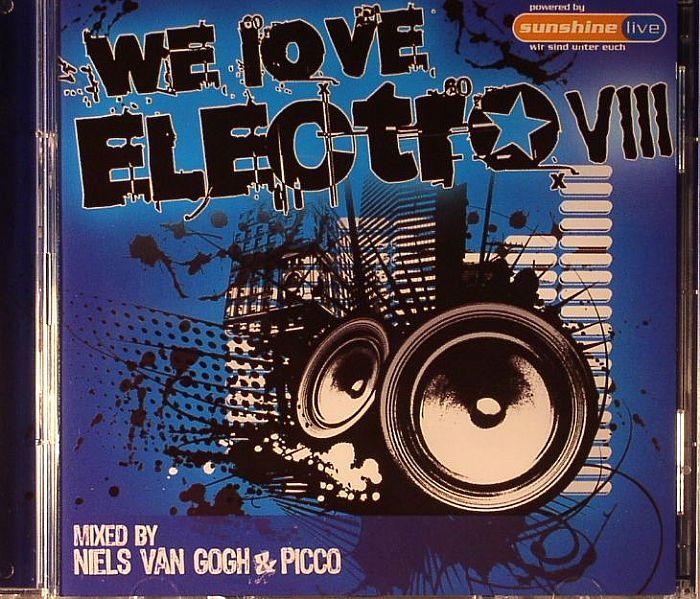 VAN GOGH, Niels/PICCO/VARIOUS - We Love Electro VIII